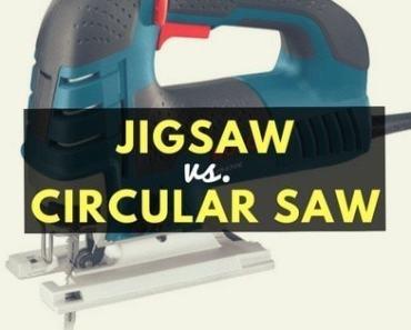 jigsaw vs. circular saw