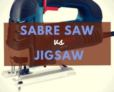 sabre saw vs jigsaw