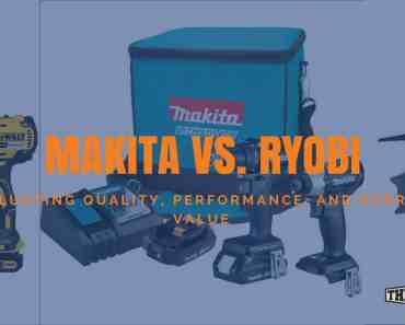 Makita vs. Ryobi