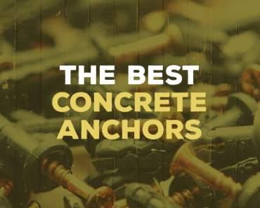 best concrete anchors