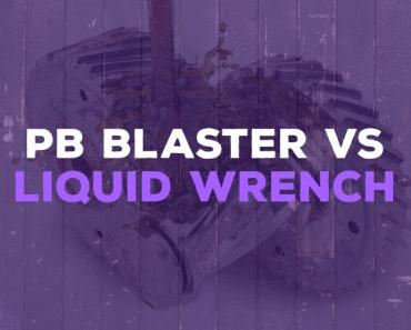 PB Blaster vs Liquid Wrench