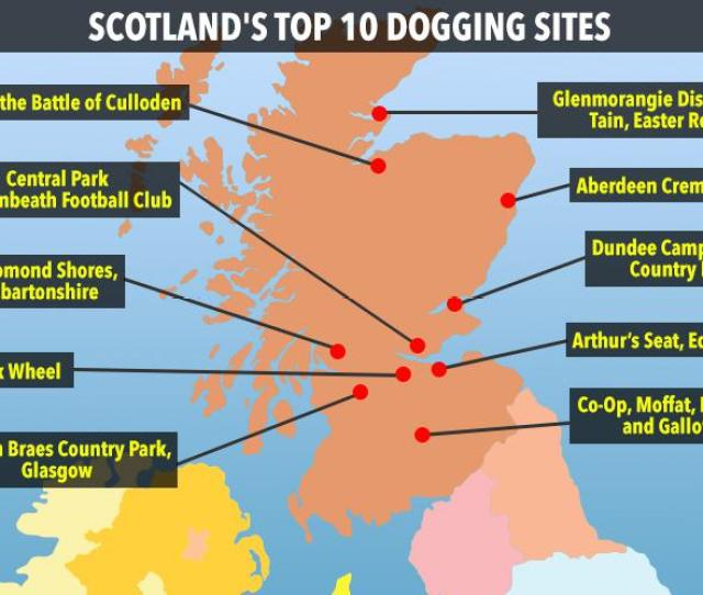 From Moffat To Aberdeen Scotlands Top Ten Notorious Dogging Sites Revealed