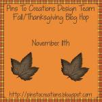 {Pins to Creations Thanksgiving Blog Hop}