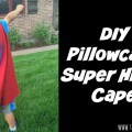 Superman DIY pillowcase super hero cape