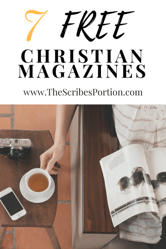 7 Free Christian Magazines (Print & Online) - The Scribe's Portion