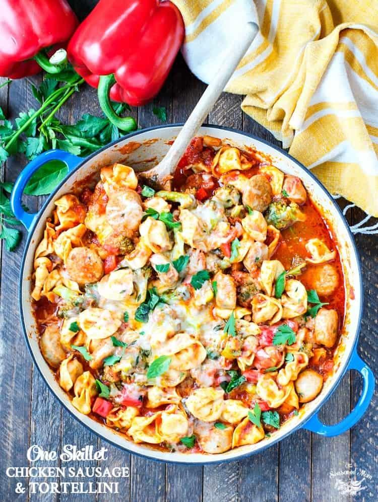 One Skillet Chicken Sausage and Tortellini