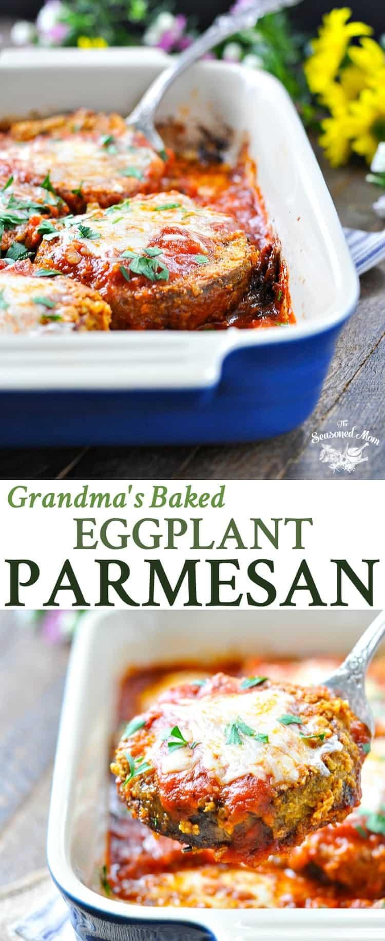 Grandma's Baked Eggplant Parmesan - The Seasoned Mom