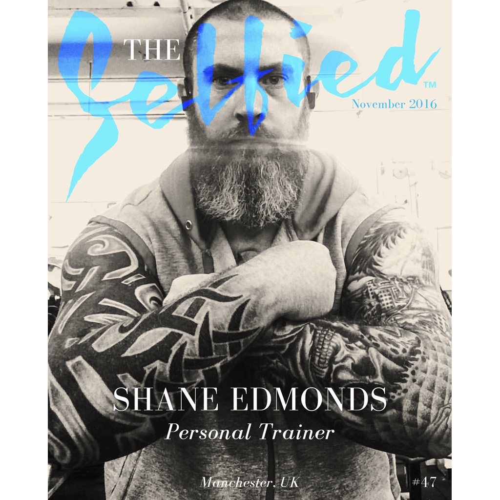 shane edmonds personel trainer manchester uk interview selfie featured interviews interviews 2016