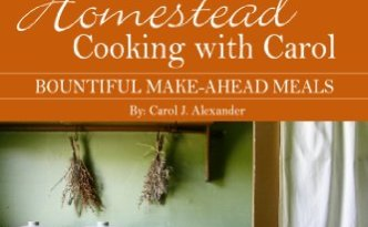 Book - Homestead Cooking with Carol