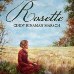'Rosette: A Novel of Pioneer Michigan' ~ Interview with the Author