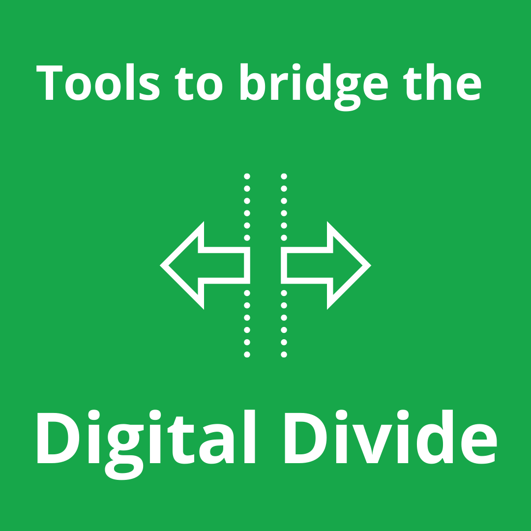 Bridge the Digital Divide