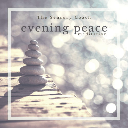 Evening Peace a binaural beats meditation from The Sensory Coach