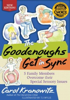 Book The Goodenoughs Get in Sync: 5 Family Members Overcome their Special Sensory Issues By Carol Kranowitz