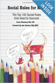 Social Skills for Kids: The Top 100 Social Rules Kids Need to Succeed