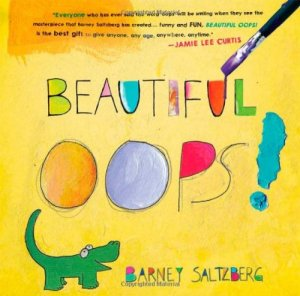 Beautiful Oops! Book - Lets kids know it's okay to make mistakes