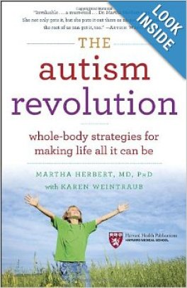 Book: The Autism Revolution: Whole-Body Strategies for Making Life All It Can Be by Dr. Martha Herbert, Karen Weintraub