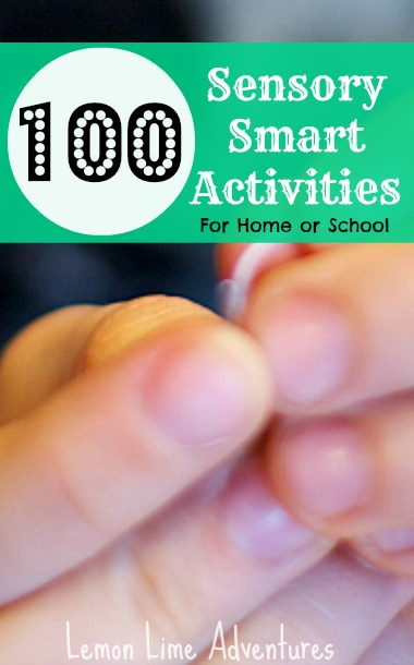 100 Sensory Activities for Home and School