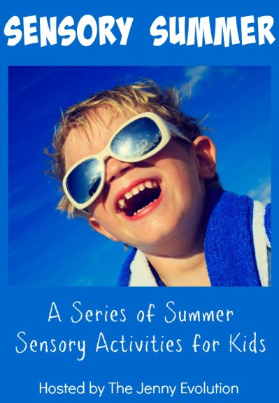 Welcome to Sensory Summer! A series of summer sensory activities for kids
