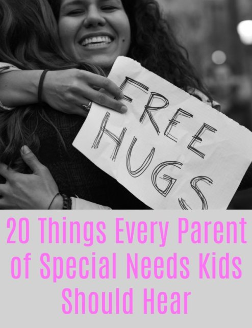 20 Things Every Parent of Special Needs Kids Should Hear