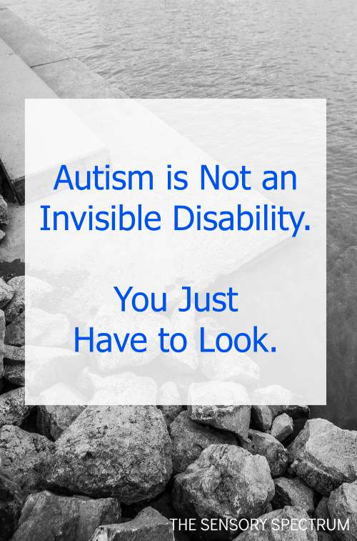 Autism is Not an Invisible Disability. You Just Have To Look | Voices of SPD, The Sensory Spectrum