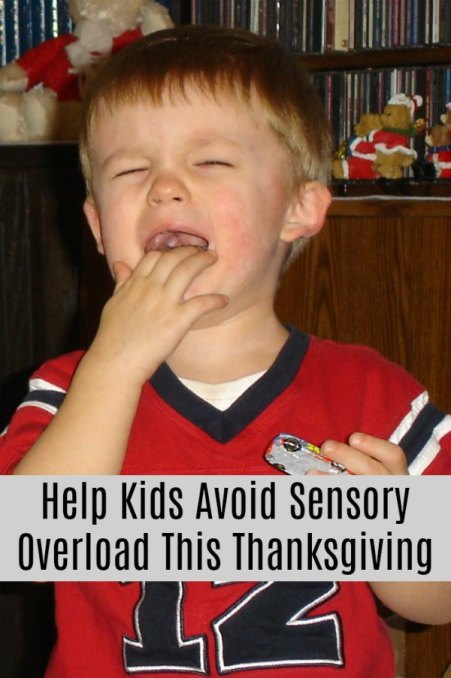 6 Tips To Help Kids Avoid Sensory Overload This Thanksgiving