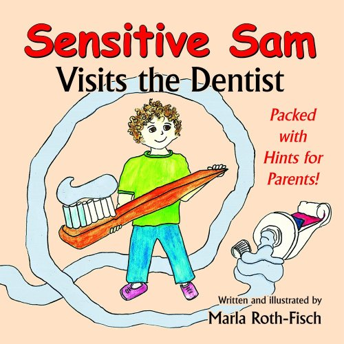 Sensitive Sam Goes to the Dentist