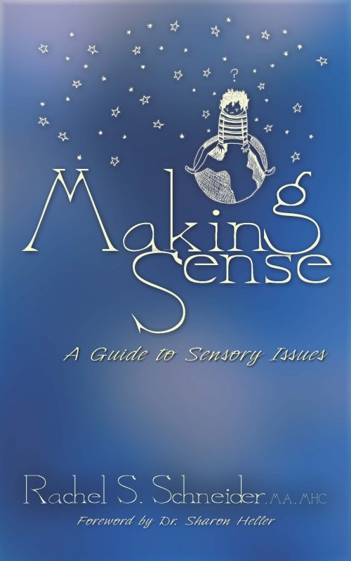 Making Sense- A Guide to Sensory Issues