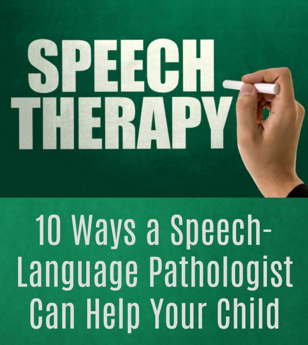 10 Ways a Speech-Language Pathologist Can Help Your Child