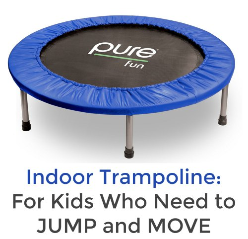 Pure Fun Mini Trampoline for Kids who need to jump and move (Proprioception)