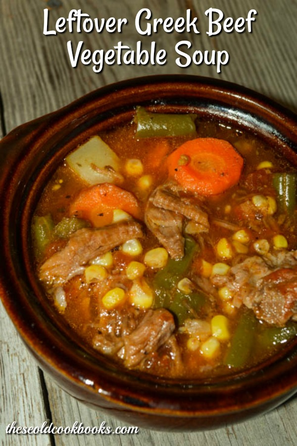 Leftover Greek Beef Vegetable Soup is a great way to re-imagine last night's pot roast and potatoes into a hearty meal.