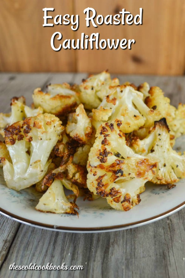Easy Roasted Cauliflower is one of those super simple side dishes that everyone will eat with no complaints.