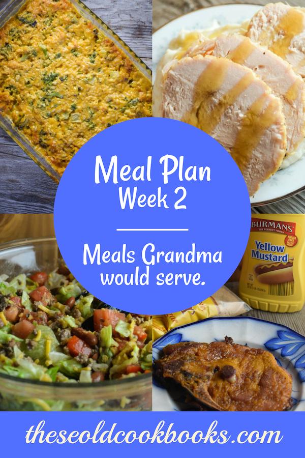 Weekly Meal Plan: Meals Grandma Would Serve Week 2