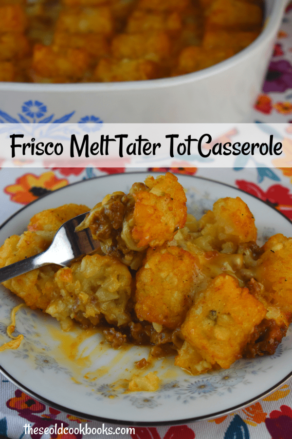 Frisco Tater Tot Casserole is an updated version of the classic recipe. Our tater tot casserole without soup has all the flavors of a Frisco Melt. It's sweet, cheesy flavor will have your kids begging for more.