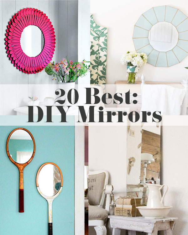 20 Best DIY Mirrors