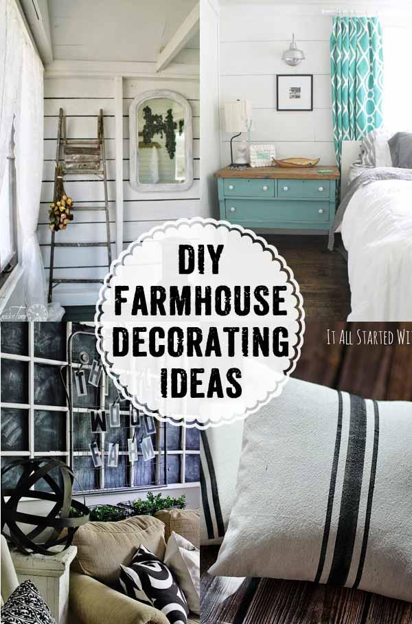 Farmhouse Style Decorating Inspiration To DIY
