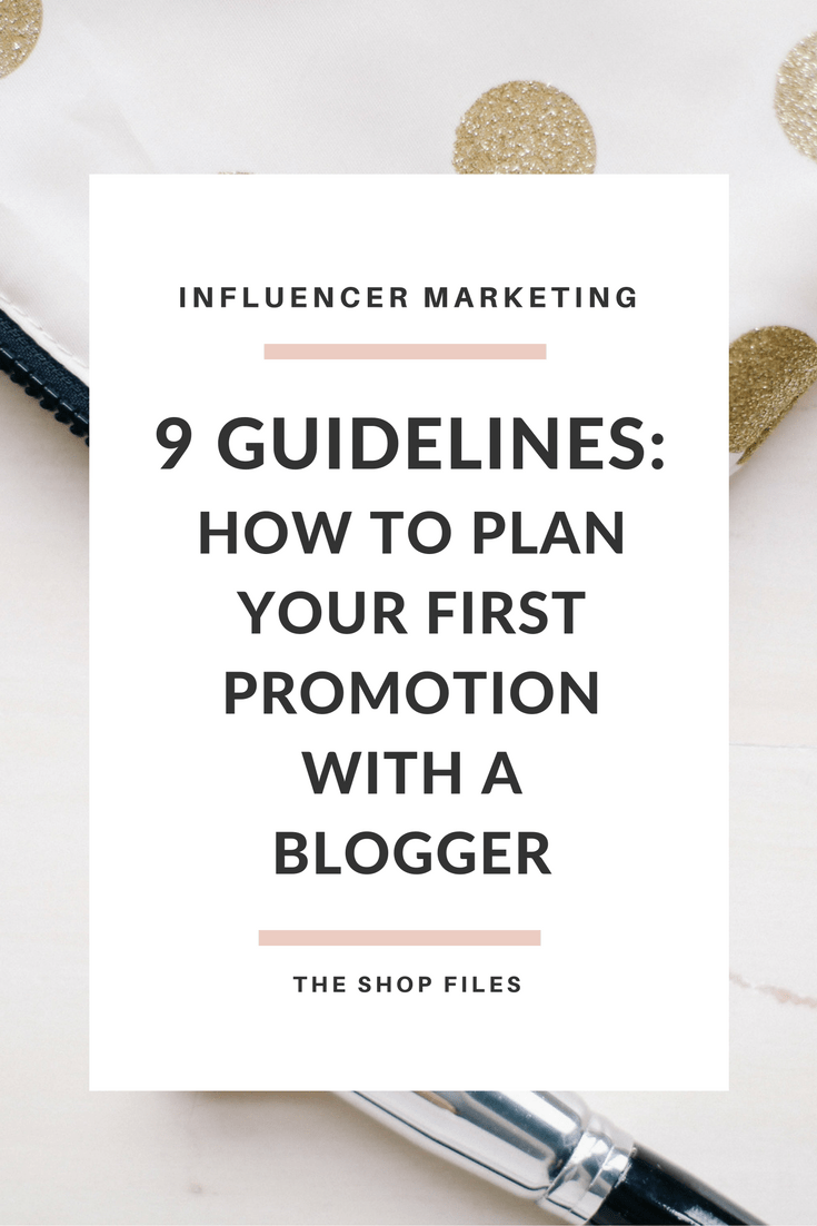 marketing promotions with bloggers - a simple guide to influencer marketing and how to plan your first promotion with a blogger