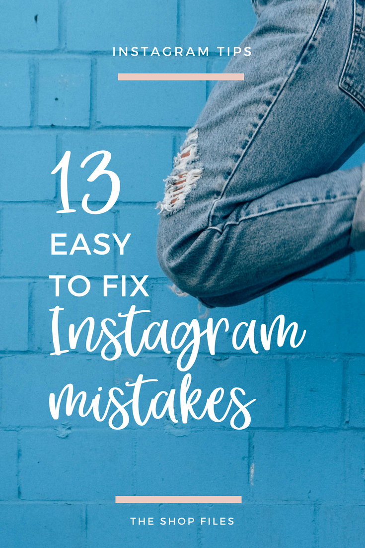 13 easy to fix Instagram marketing mistakes, social media marketing strategies to make sales on Instagram