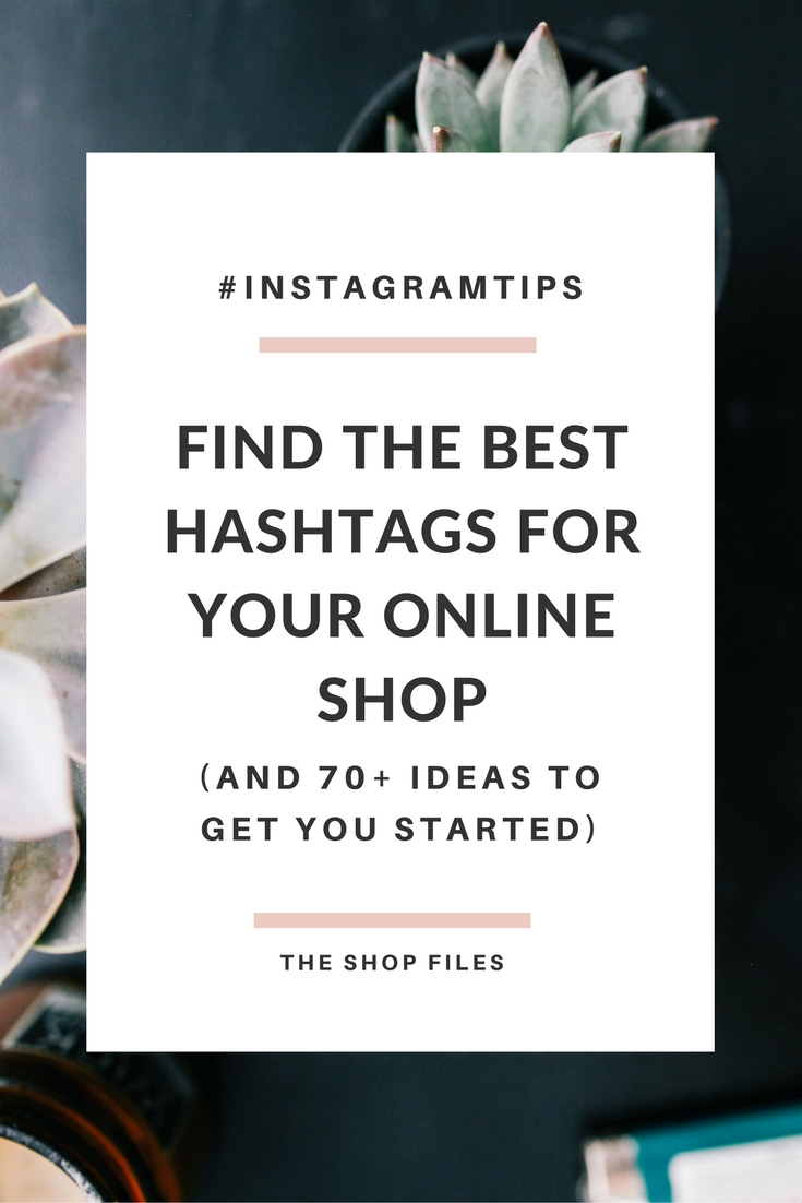 how to find the best hashtags for your business as an etsy sellers and online shop owner