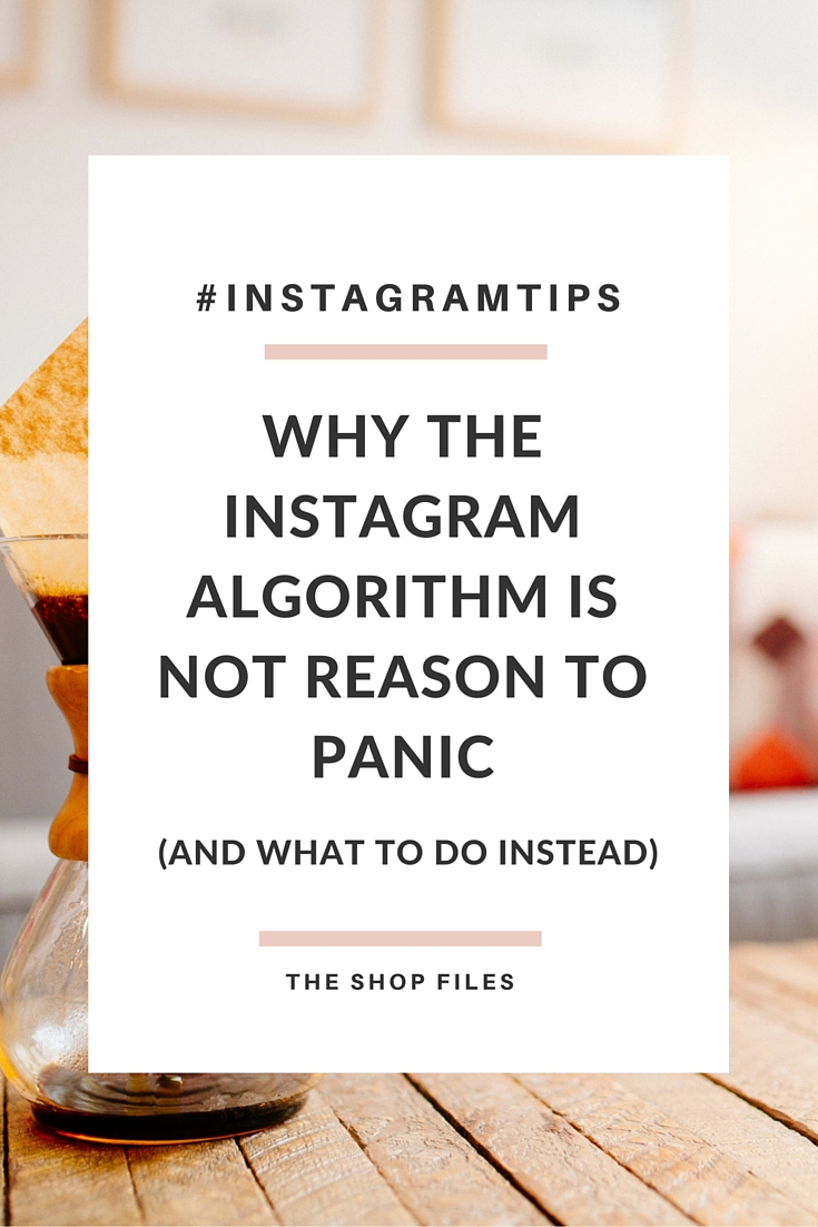What to Do About the Instagram Algorithm Changes 2016