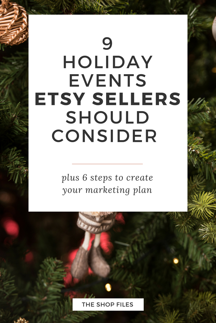 Increase sales on Etsy during the holiday season and Christmas gift giving with a holiday marketing plan - tips to increase Etsy sales using these 9 key holiday events to drive traffic