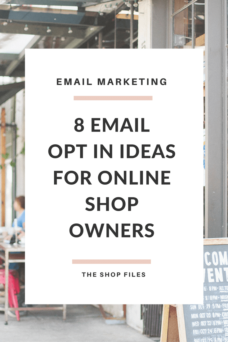 Email Opt In Ideas For Online Shops