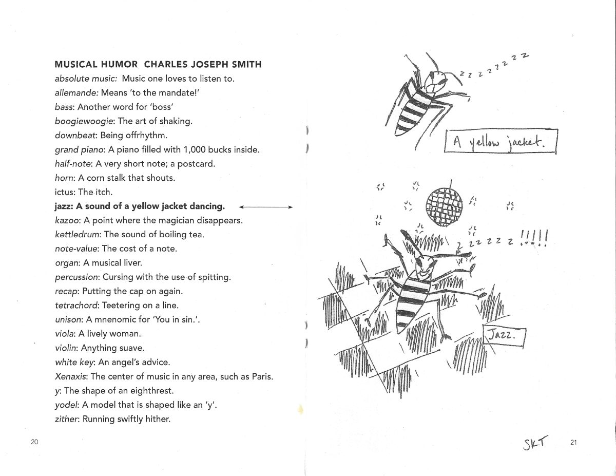 "A scan of the zine spread of Charles' musical humor. On the lefthand page is the list of music terms. On the left, there is an illustration of a yellow jacket sleeping labelled ""Yellow Jacket."" Beneath the sleeping yellow jacket there's an illustration of a yellow jacket dancing at a disco and this is labelled ""Jazz"""