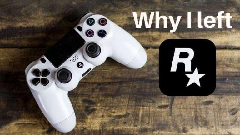 Why I left my dream job at Rockstar games