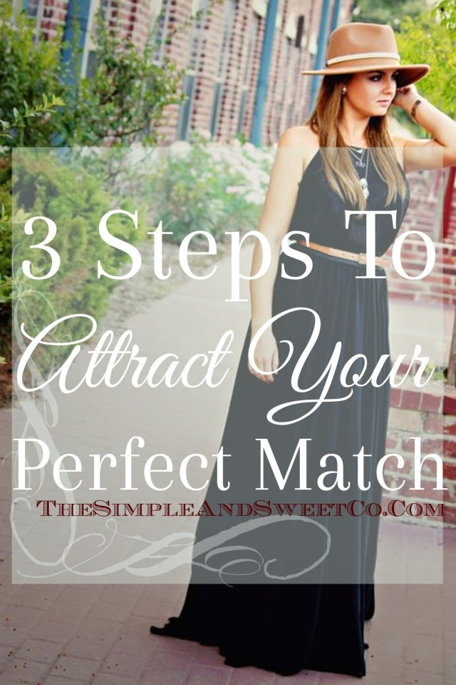 3 Steps to Attract your Perfect Match Pin