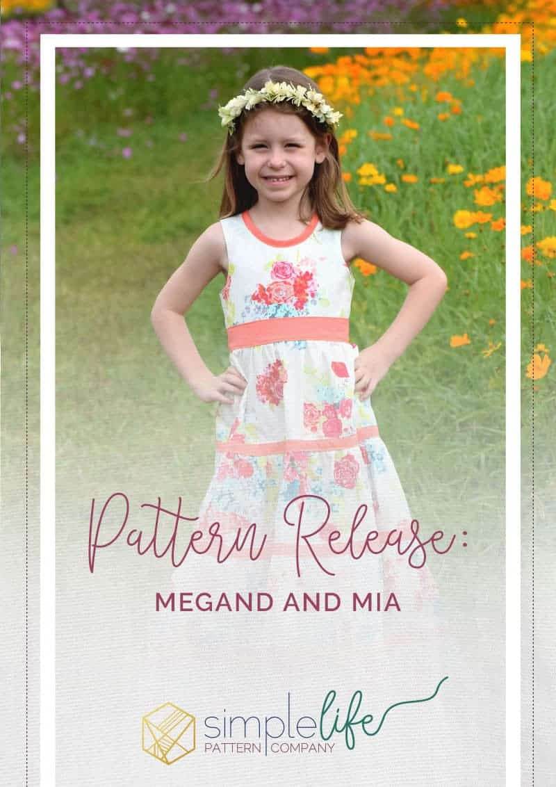 Pattern Release: Megan and Mia | The Simple Life Pattern Company
