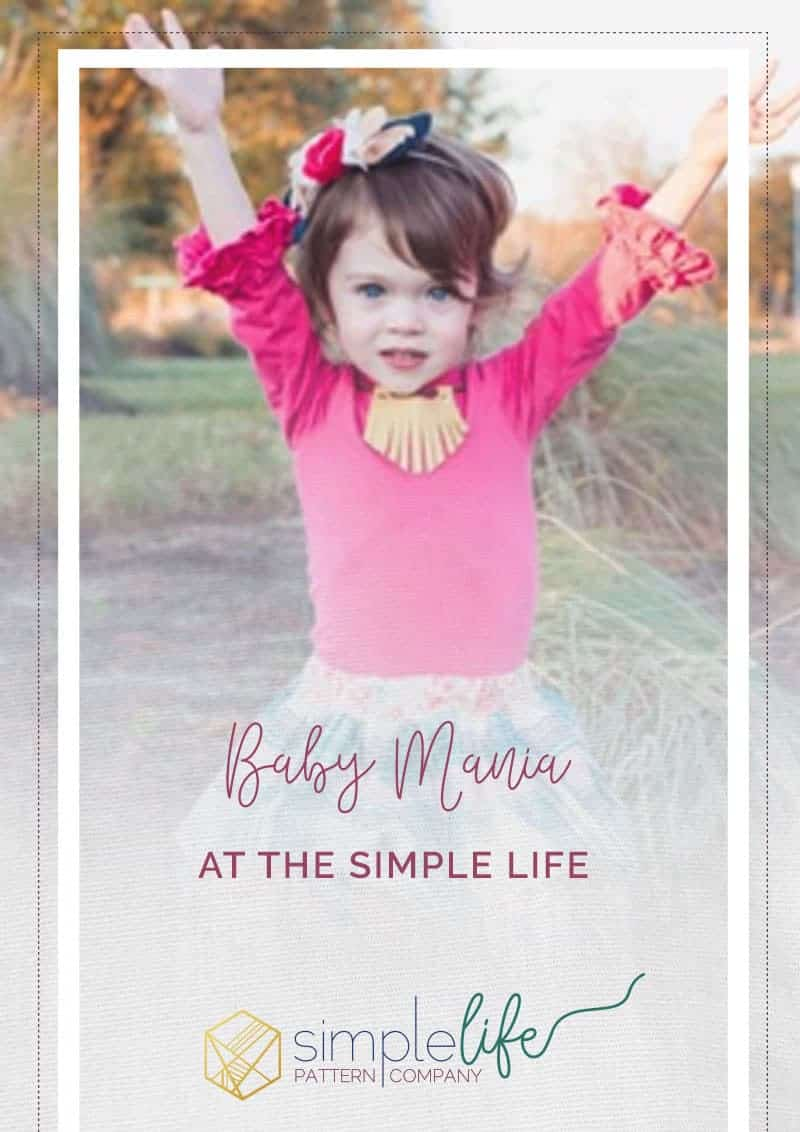 Baby Mania The Simple Life Pattern Company