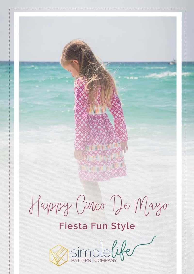 Happy Cinco De Mayo Fiesta Fun Style with The Simple Life Company