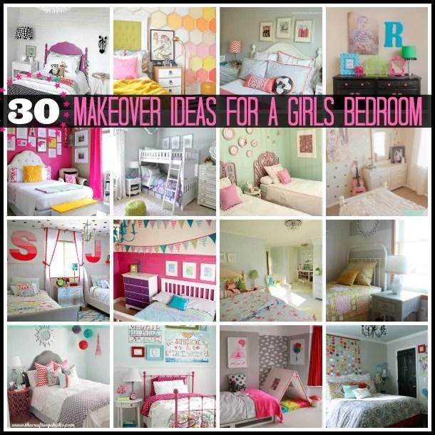 Bedroom Makeover Ideas: 30 Girls Bedroom Makeover Ideas