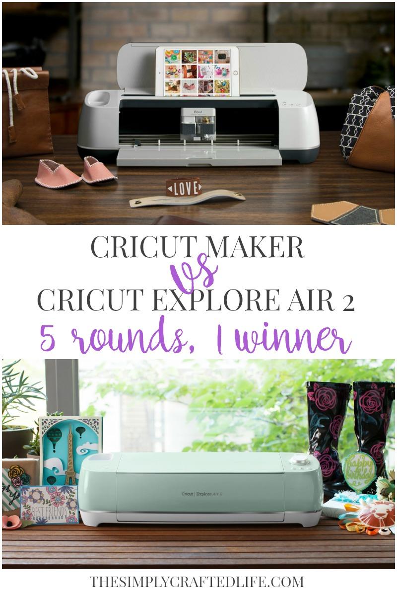 Cricut Maker vs Cricut Explore Air 2