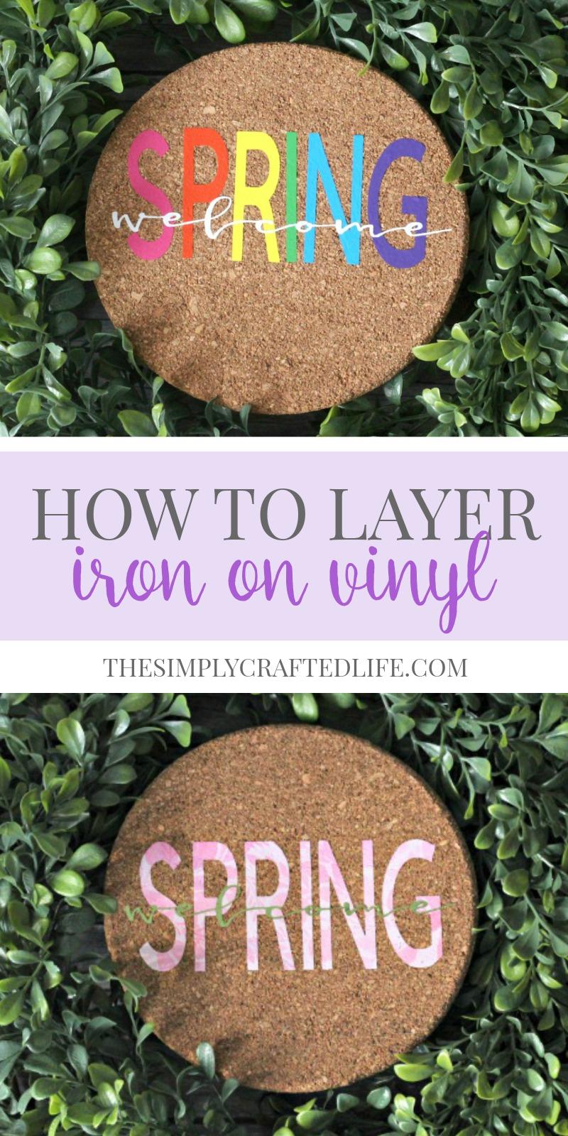 How to Layer Iron On Vinyl